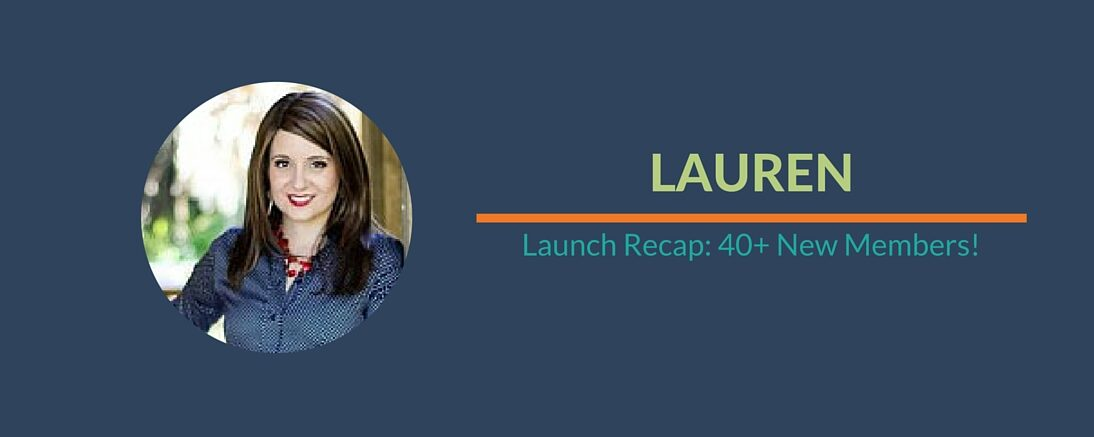 Success Story: Lauren's Amazing Launch
