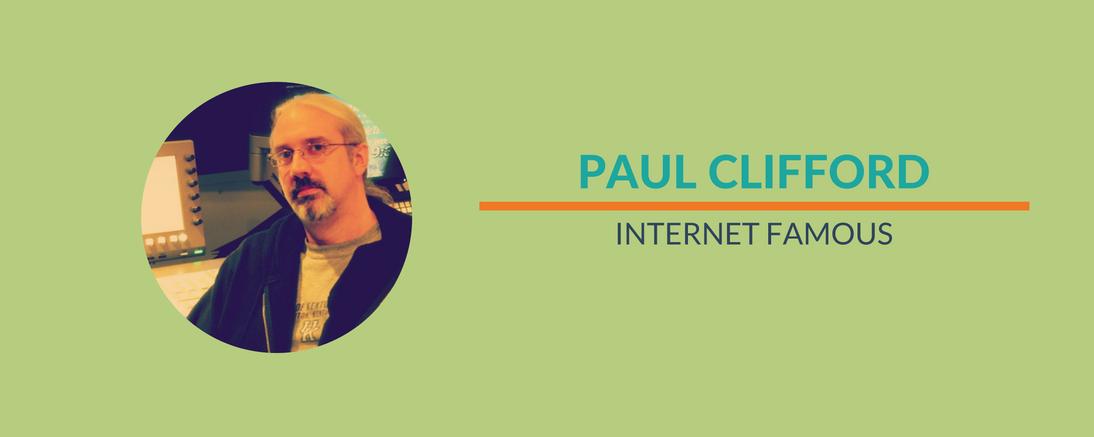 Paul - Internet Famous