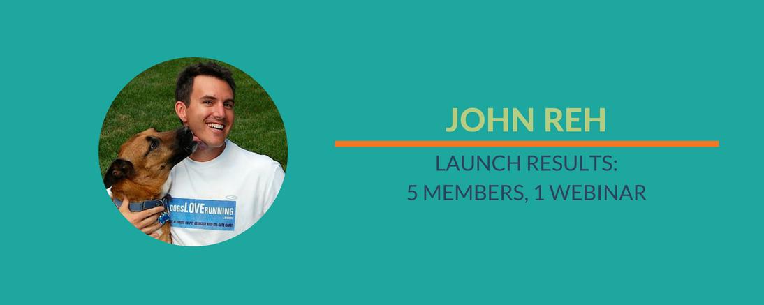 Success Story: John Reh's Launch
