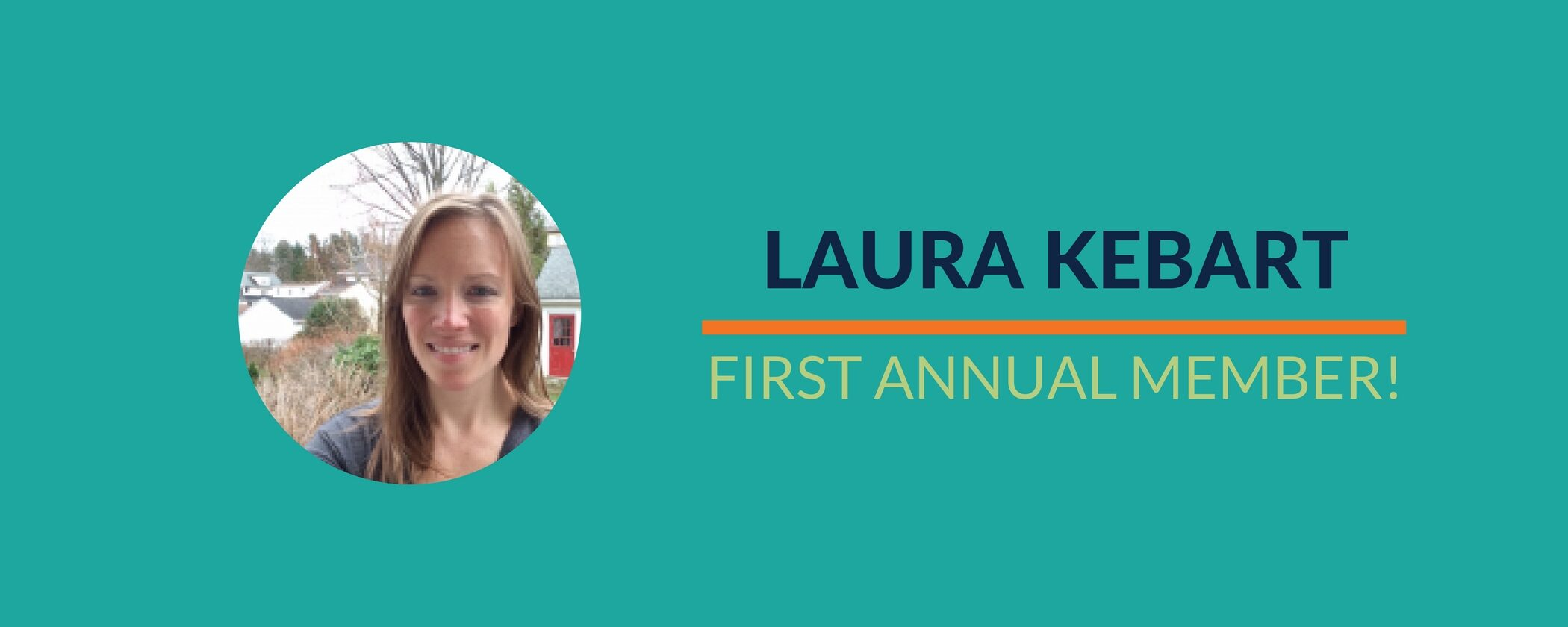 Success Story: Laura's First Annual Member!