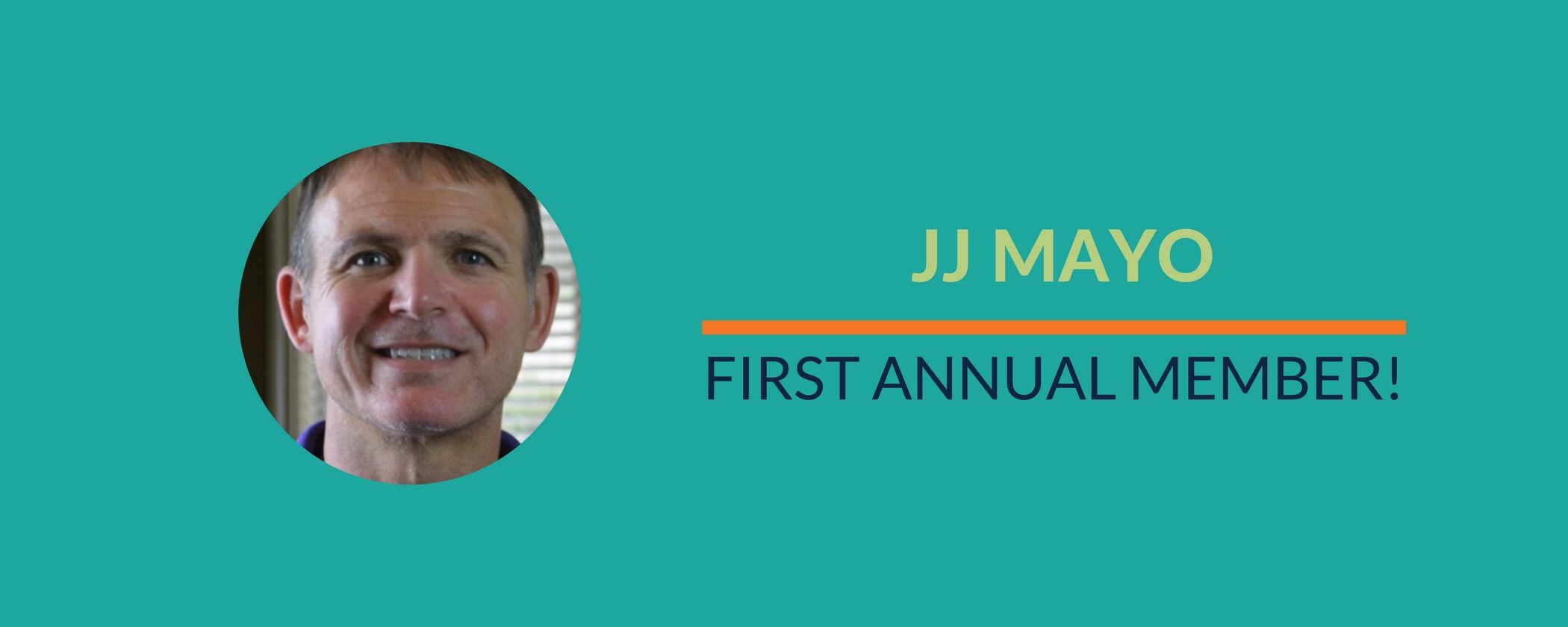 Success Story: Celebrating JJ's first annual member milestone!