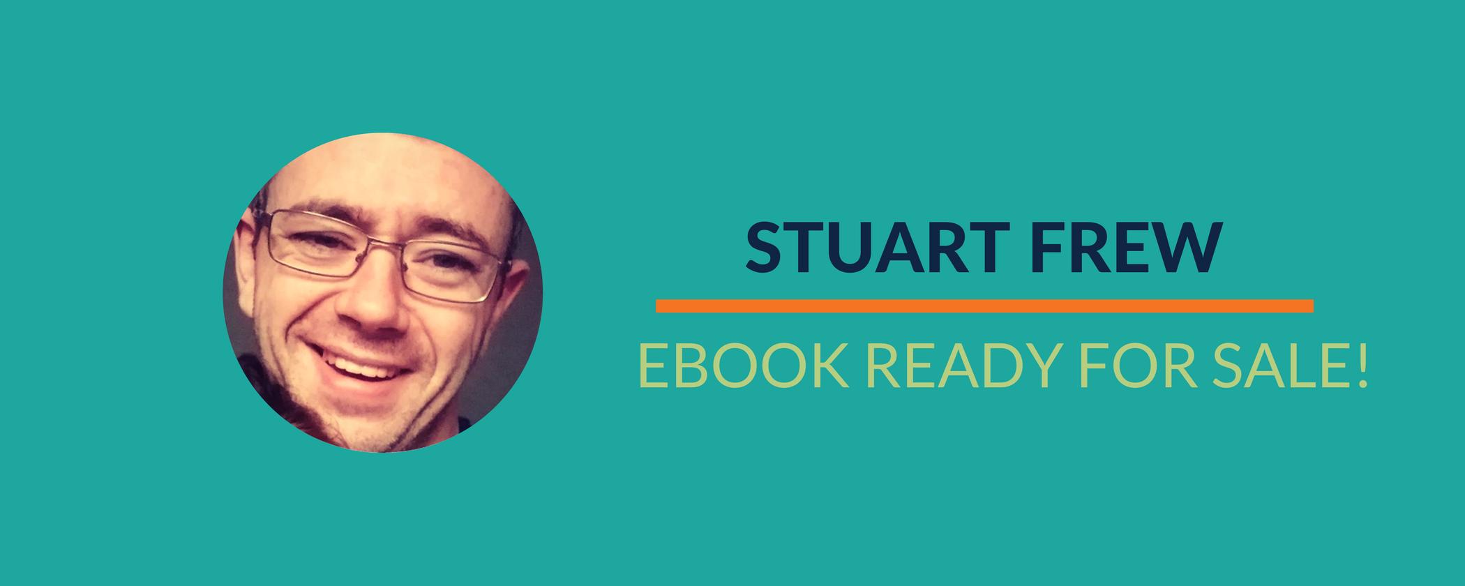 Success Story: Stuart's eBook has been published