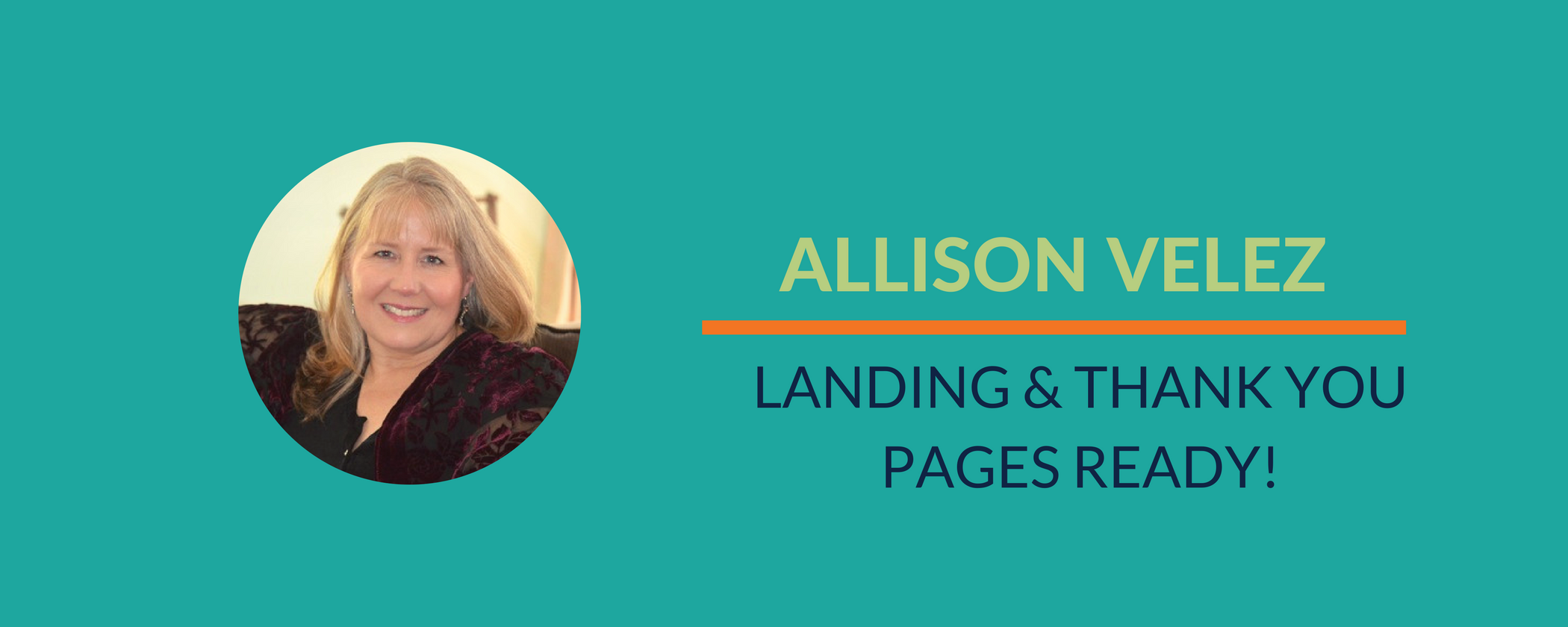 Success Story: Allison finishes her landing & thank you page