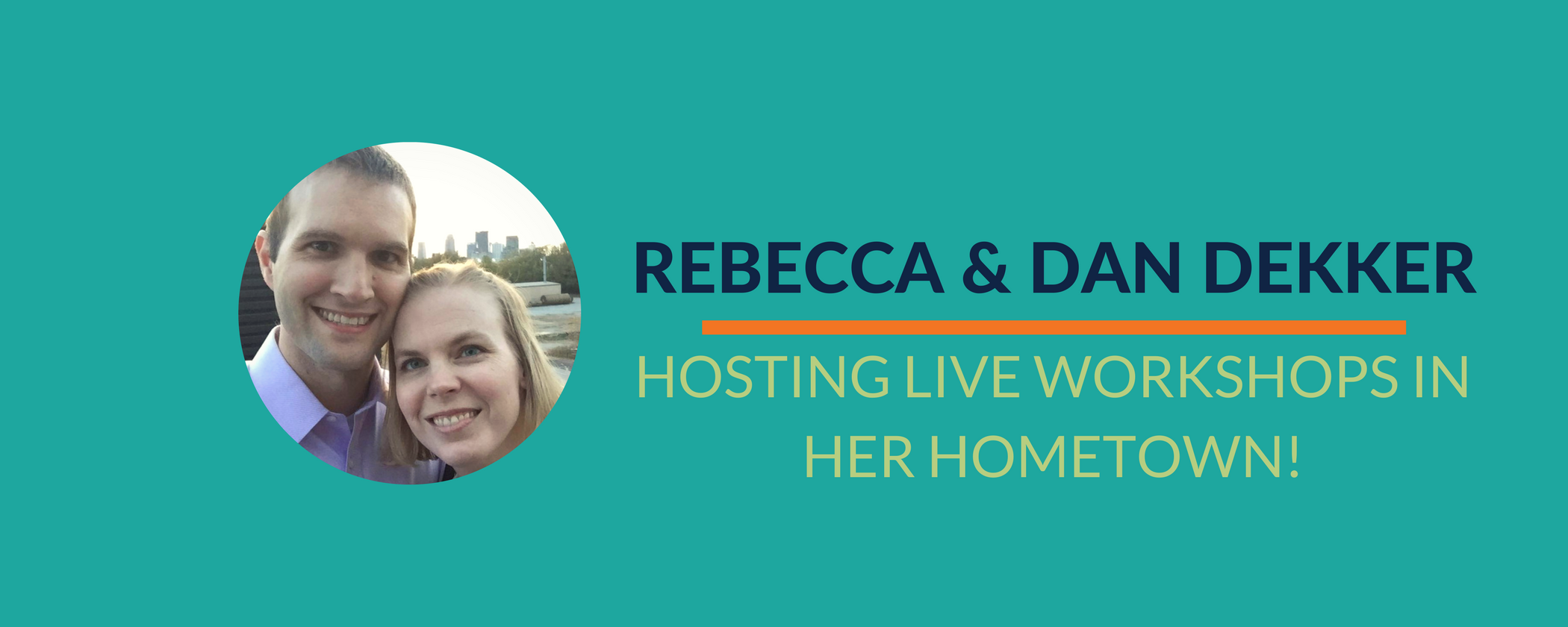 Success Story: Rebecca hosts a LIVE workshop in her hometown!
