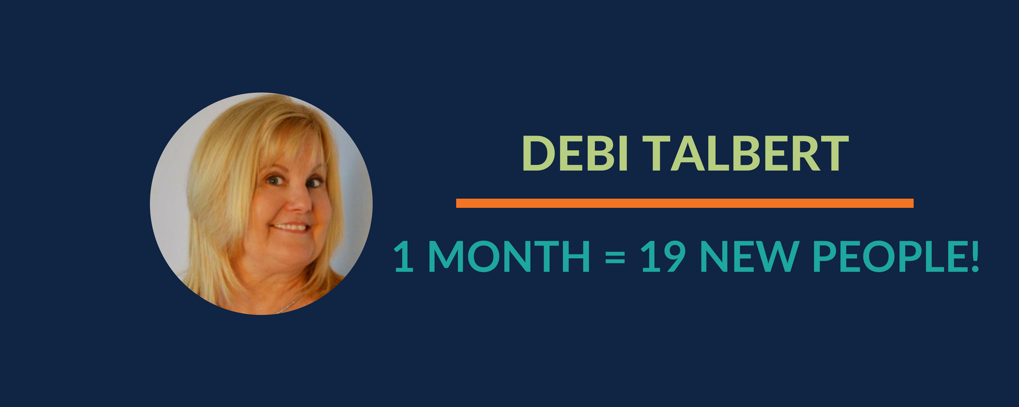 Success Story: What used to take 8 months to achieve, Debi now only takes a month to reach!