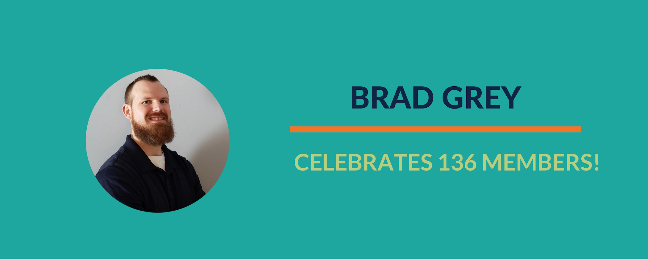 Success Story:  Brad's membership is growing!