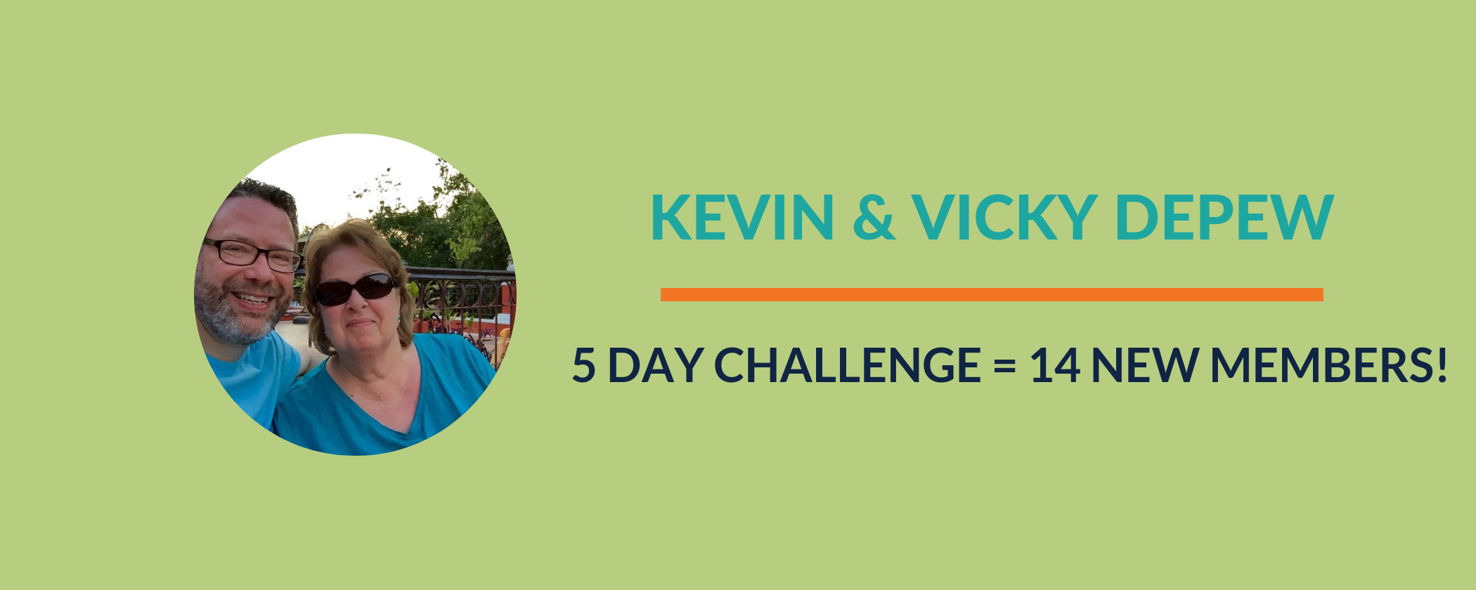 Success Story:  Kevin & Vicky reflect on their First Challenge!
